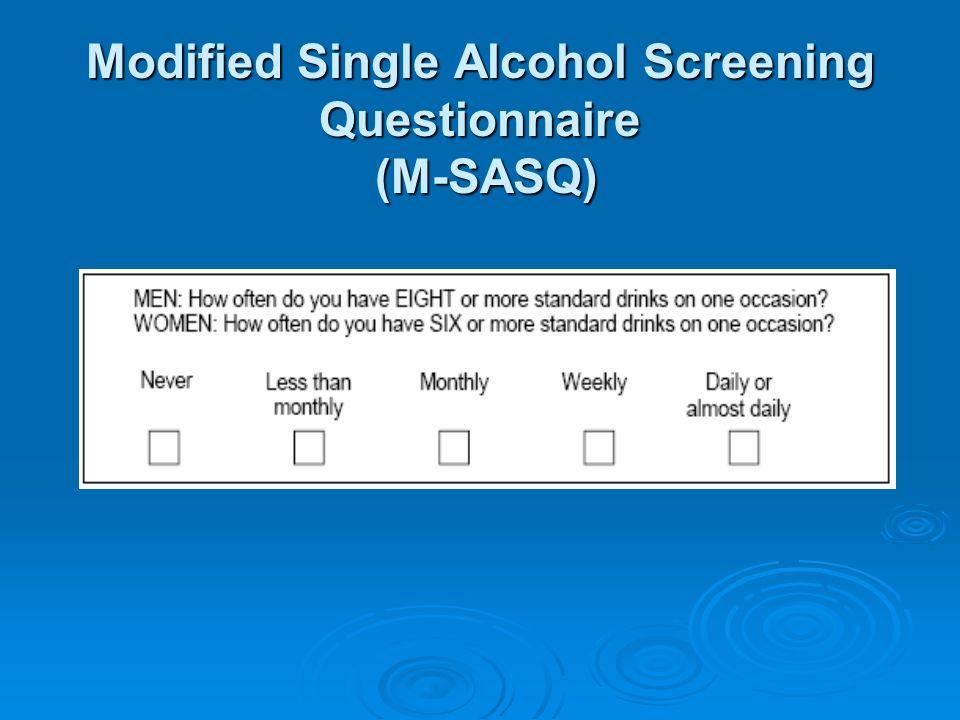 Modified Single Alcohol Screening Questionnaire (M-SASQ)