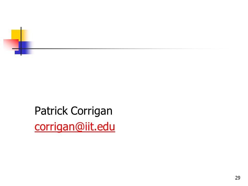 29 Patrick Corrigan corrigan@iit.edu