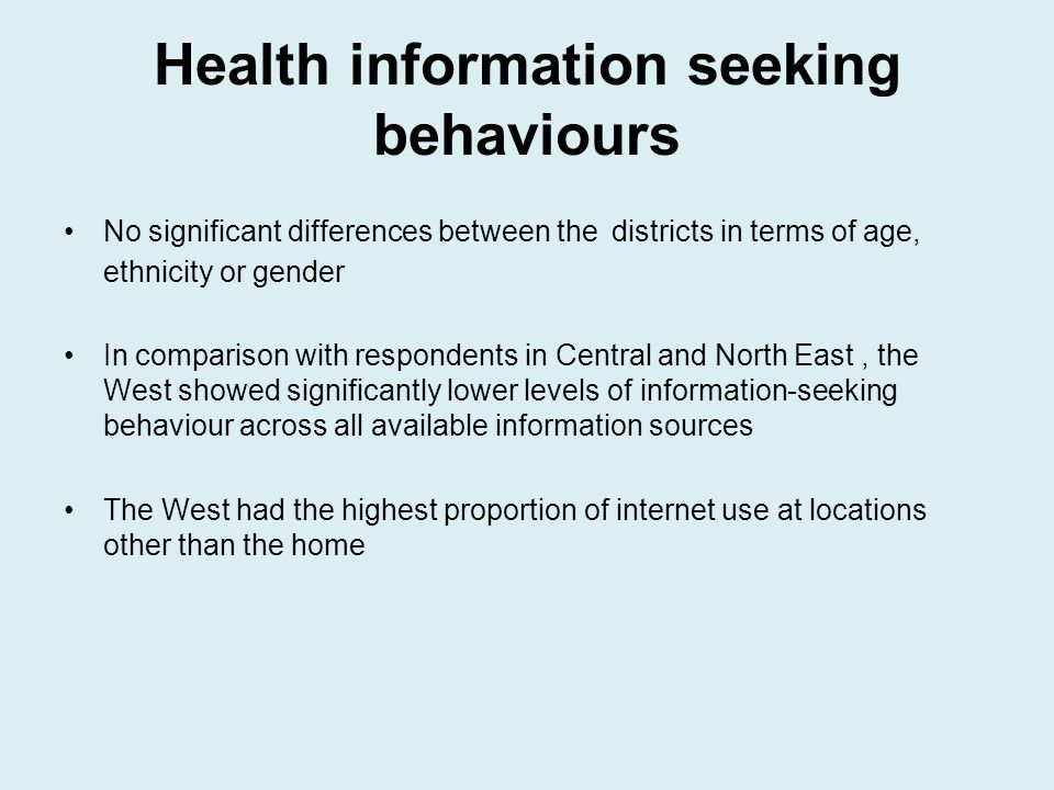 Health information seeking behaviours No significant differences between the districts in terms of age, ethnicity or gender In comparison with respond