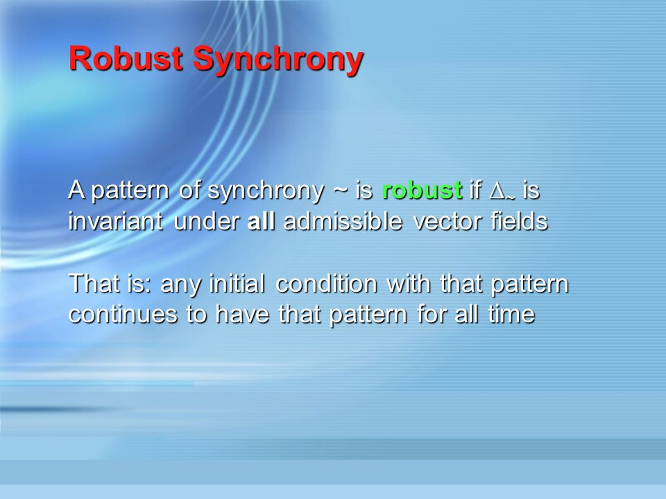 States on the synchrony space satisfy the restricted equations and have the pattern of synchrony determined by the colouring The dynamics of these sta