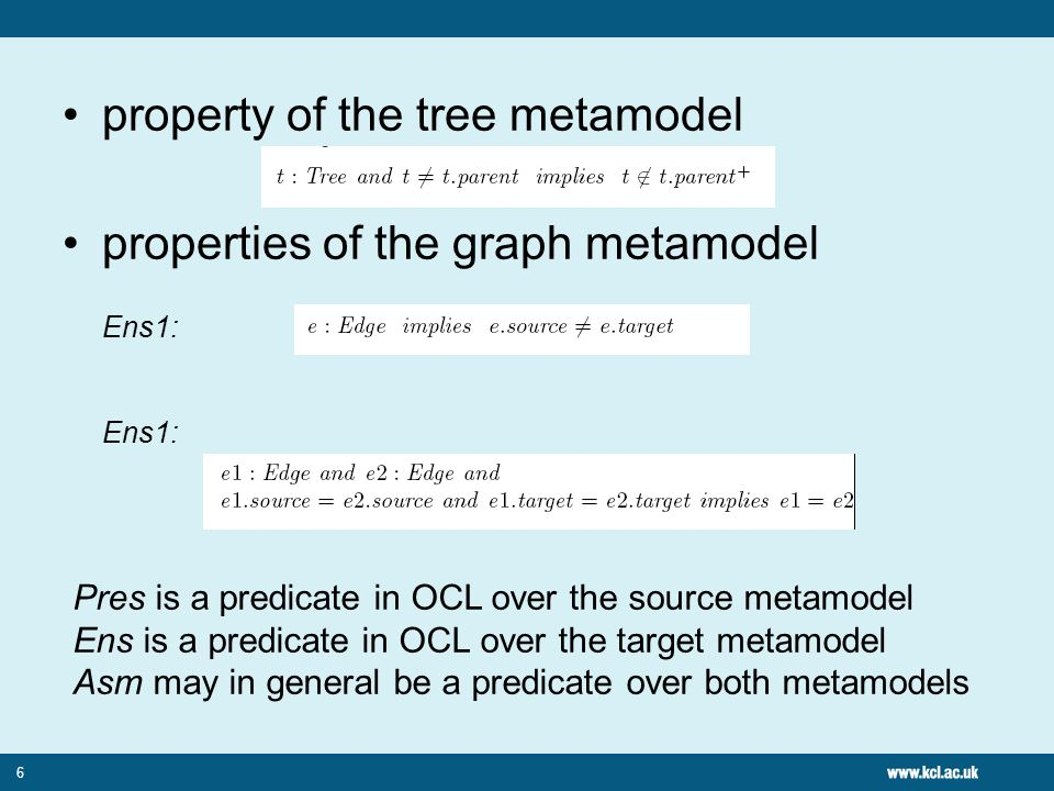 Abstract specification C1 : For each tree node in the source model there is a graph node in the target model with the same name C2 : For each non-trivial parent relationship in the source model, there is an edge representing the relationship in the target model 7