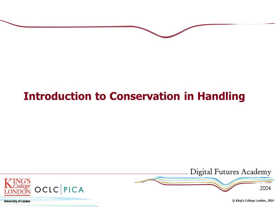 Introduction to Conservation in Handling