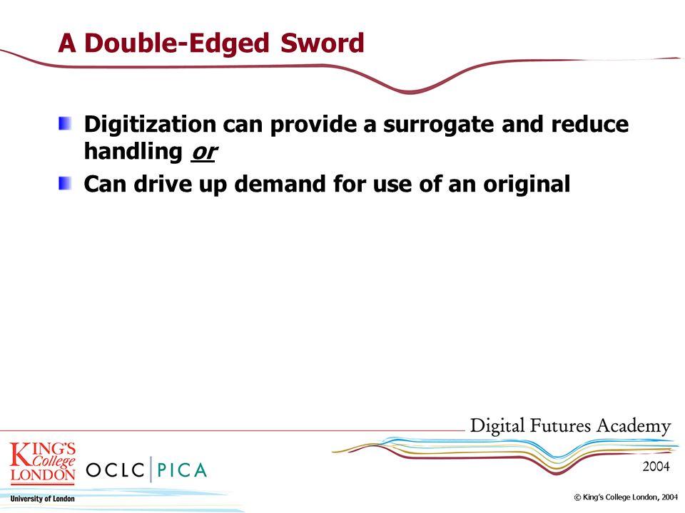 Consider Preservation Activities As part of digitization work flow As part of digitization budget Establish preservation criteria