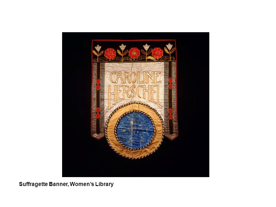 Suffragette Banner, Womens Library