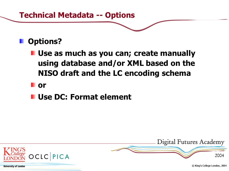 Technical Metadata -- Options Options.