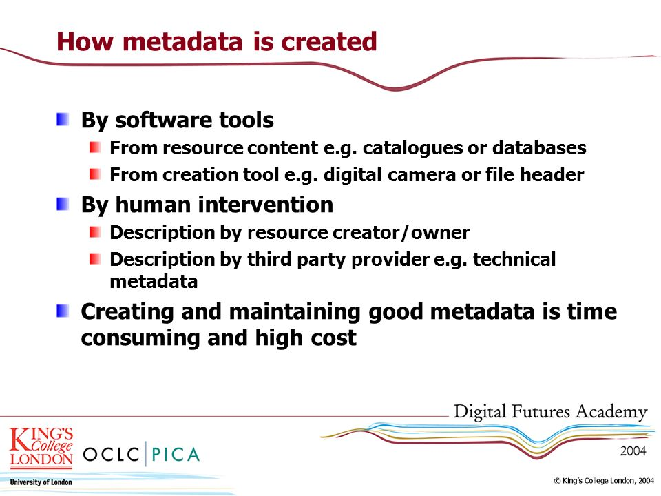 How metadata is created By software tools From resource content e.g.