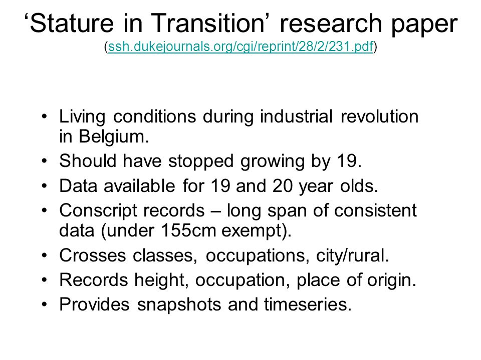 Stature in Transition research paper (ssh.dukejournals.org/cgi/reprint/28/2/231.pdf)ssh.dukejournals.org/cgi/reprint/28/2/231.pdf Living conditions du