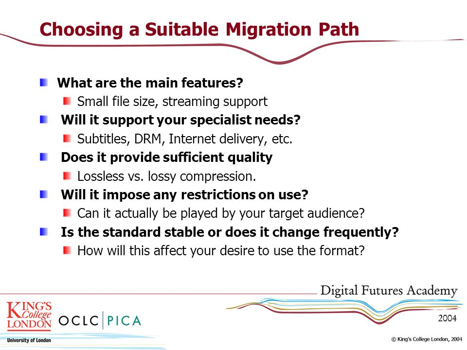 Choosing a Suitable Migration Path What are the main features.