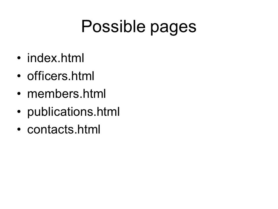Possible pages index.html officers.html members.html publications.html contacts.html