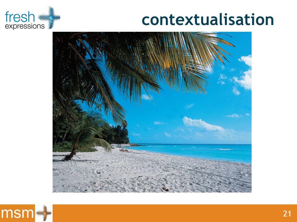contextualisation 21