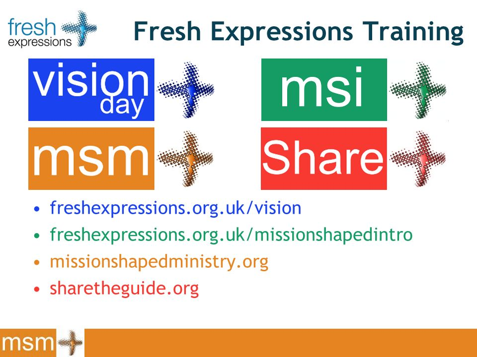 Fresh Expressions Training freshexpressions.org.uk/vision freshexpressions.org.uk/missionshapedintro missionshapedministry.org sharetheguide.org