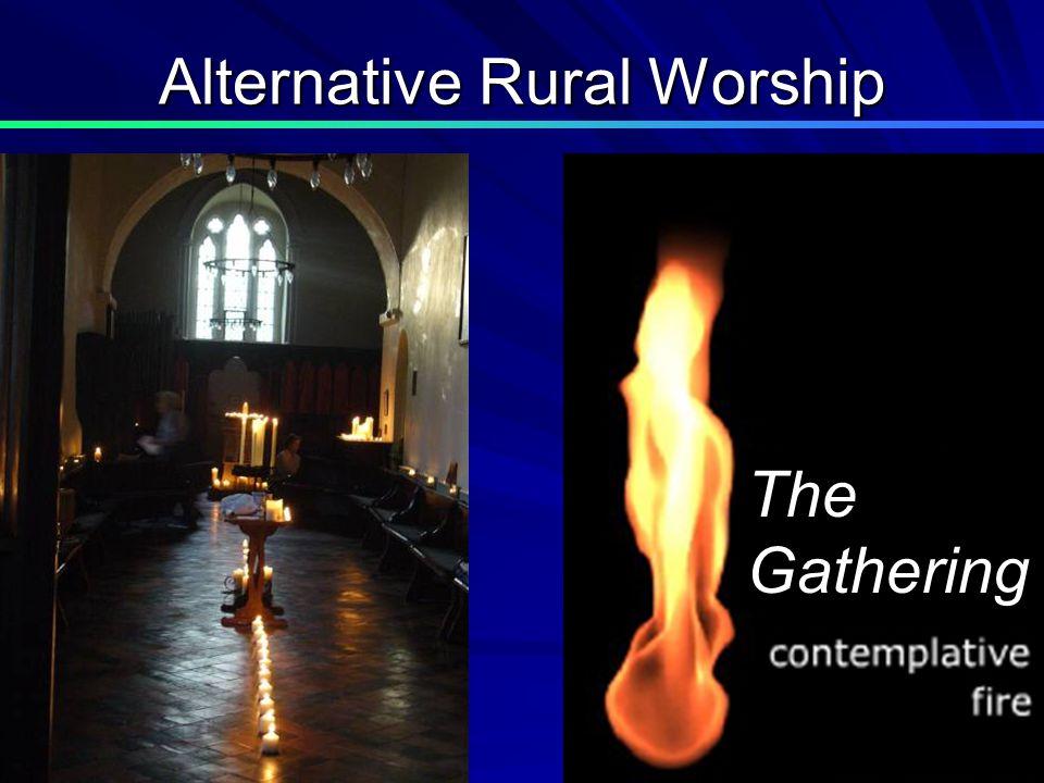 Alternative Rural Worship The Gathering