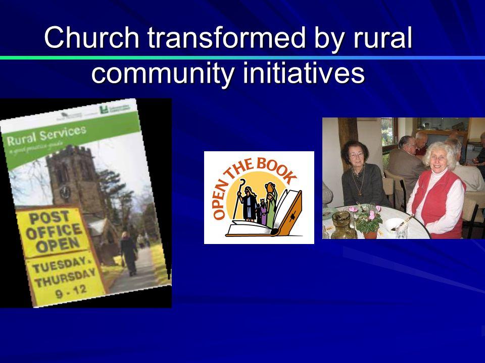 Church transformed by rural community initiatives