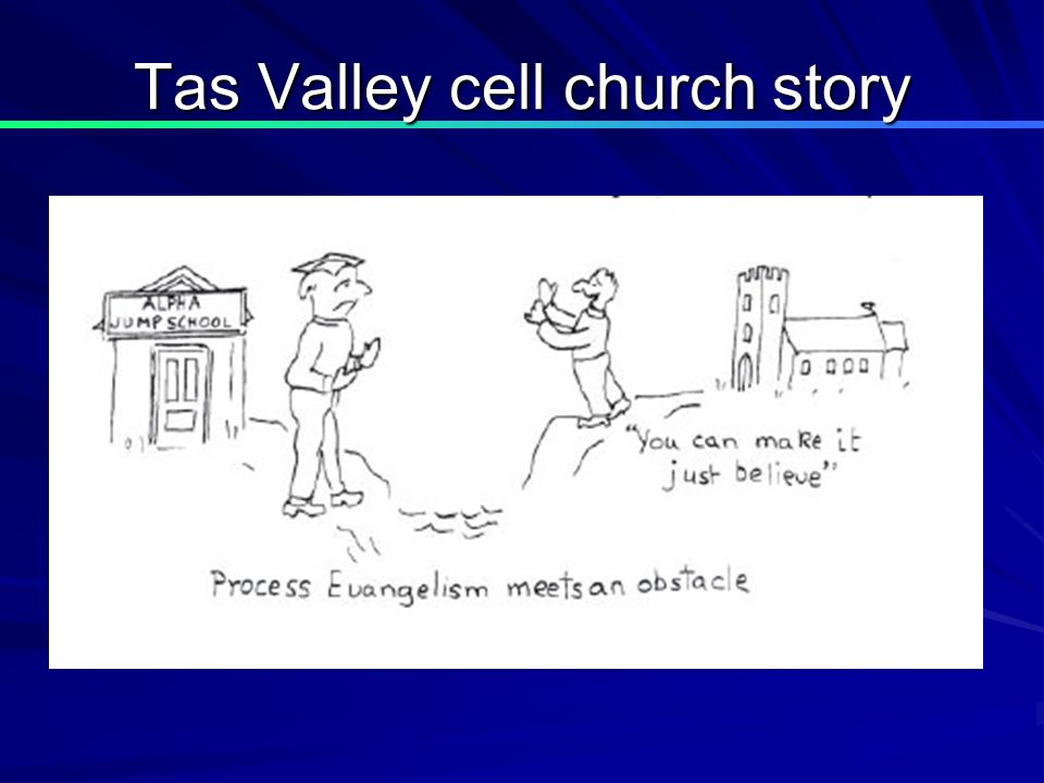 Tas Valley cell church story