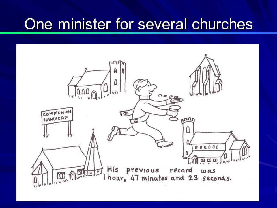 One minister for several churches