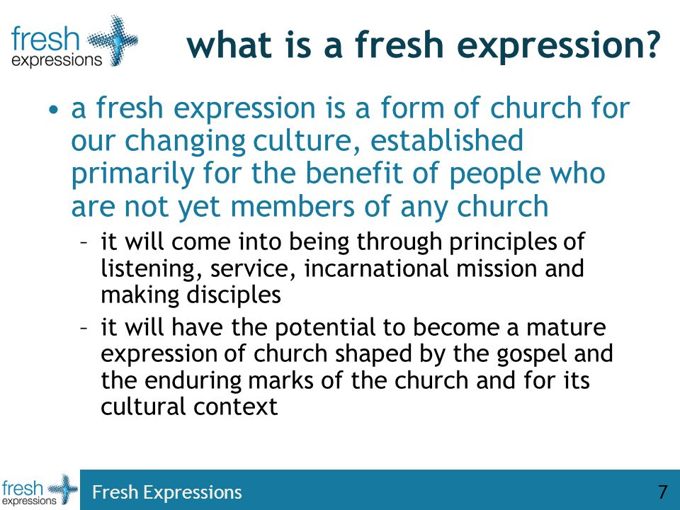 Fresh Expressions7 what is a fresh expression.