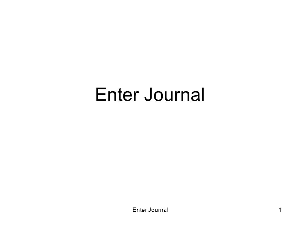Enter Journal1