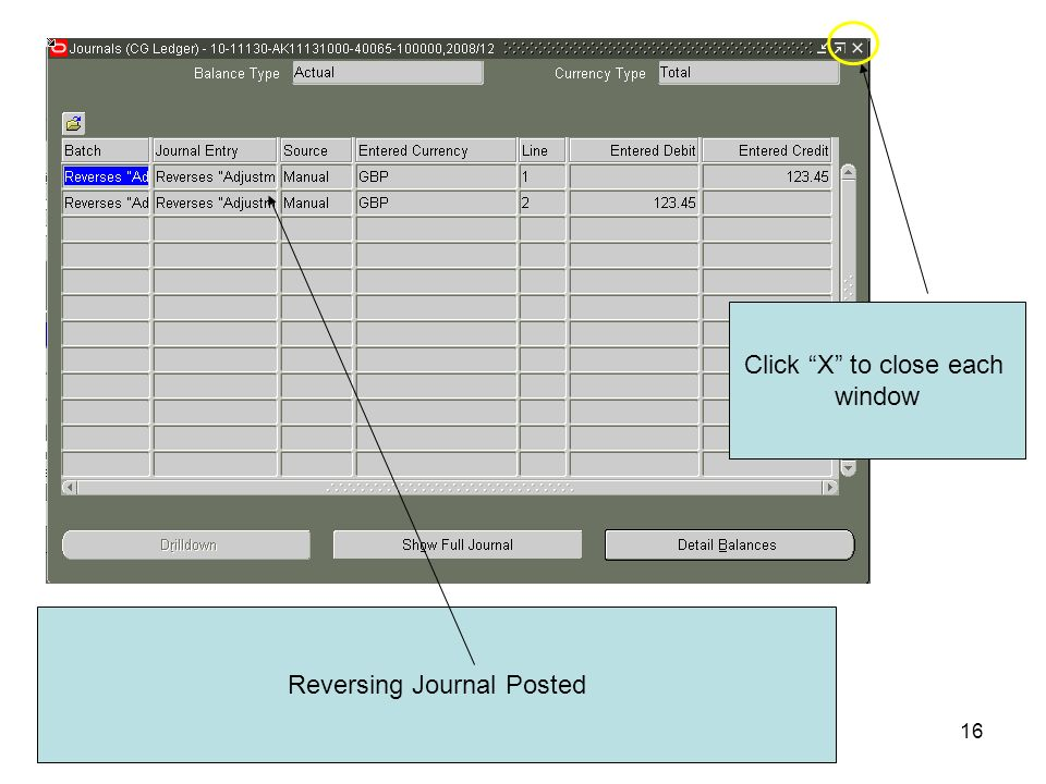 16 Reversing Journal Posted Click X to close each window
