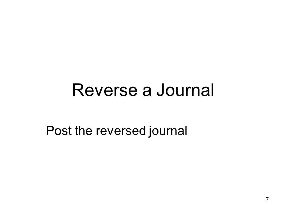 7 Reverse a Journal Post the reversed journal