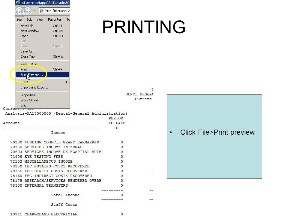 PRINTING Click File>Print preview