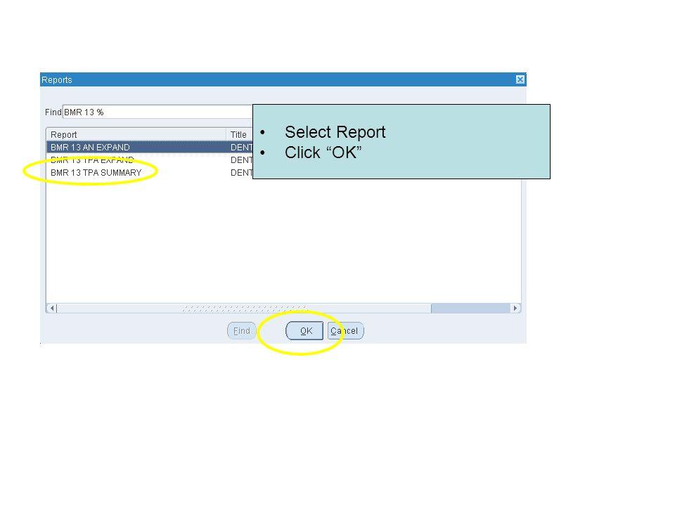 Select Report Click OK