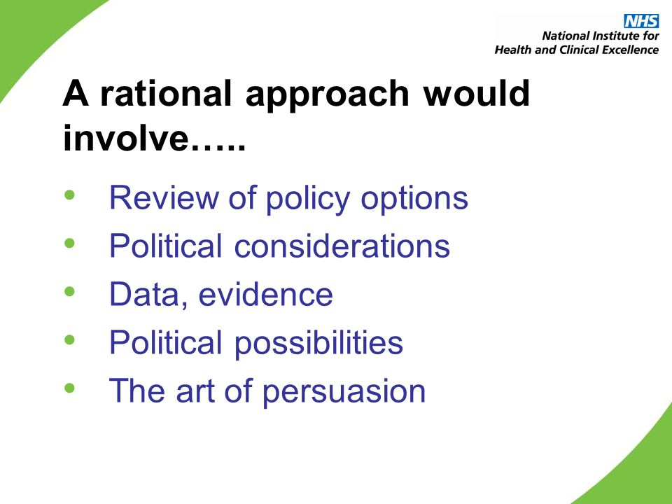 A rational approach would involve…..