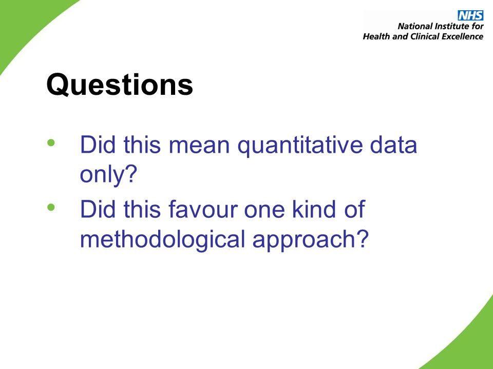 Questions Did this mean quantitative data only.