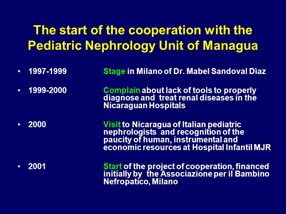 The start of the cooperation with the Pediatric Nephrology Unit of Managua Stage in Milano of Dr.