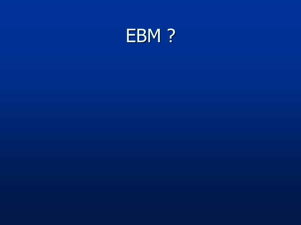 EBM ?