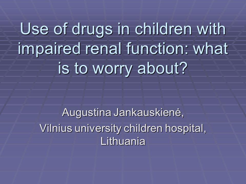 Dosage guideline based on renal excretion.Bartelink I.H et al.