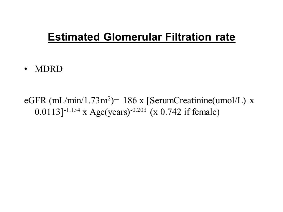 Continued.The formula is named after the Modification of Diet in Renal Disease study in the USA.