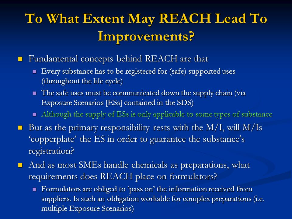 To What Extent May REACH Lead To Improvements.