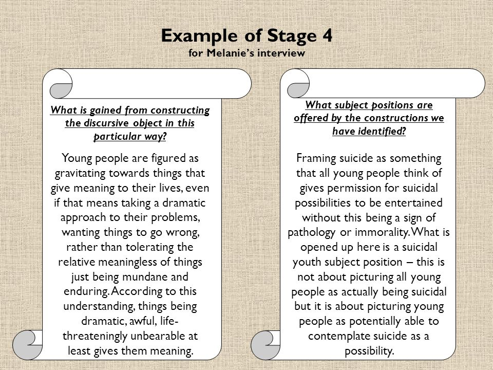 Example of Stage 4 for Melanies interview What is gained from constructing the discursive object in this particular way.