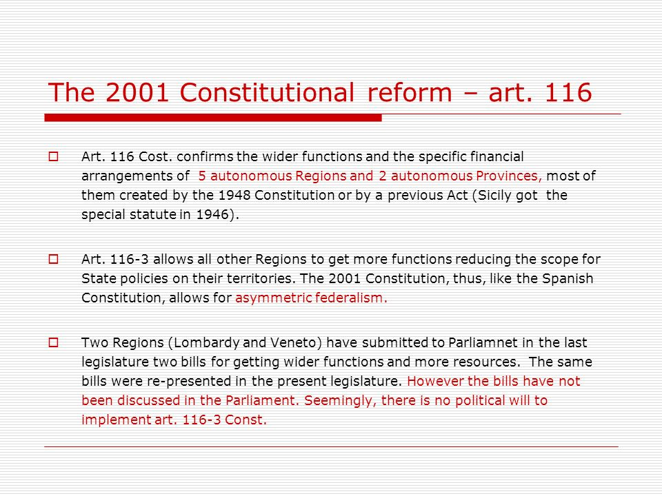 The 2001 Constitutional reform – art. 116 Art. 116 Cost.