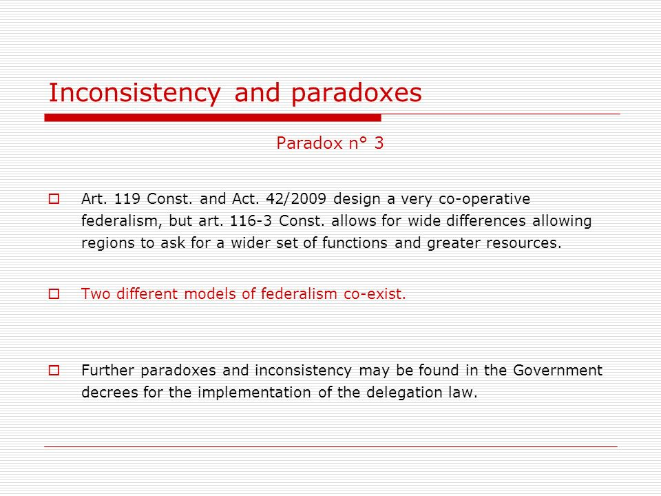 Inconsistency and paradoxes Paradox n° 3 Art. 119 Const.