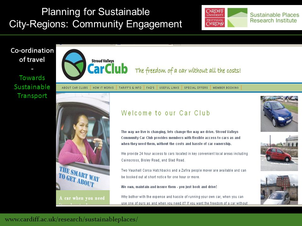 www.cardiff.ac.uk/research/sustainableplaces/ Co-ordination of travel - Towards Sustainable Transport Planning for Sustainable City-Regions: Community Engagement