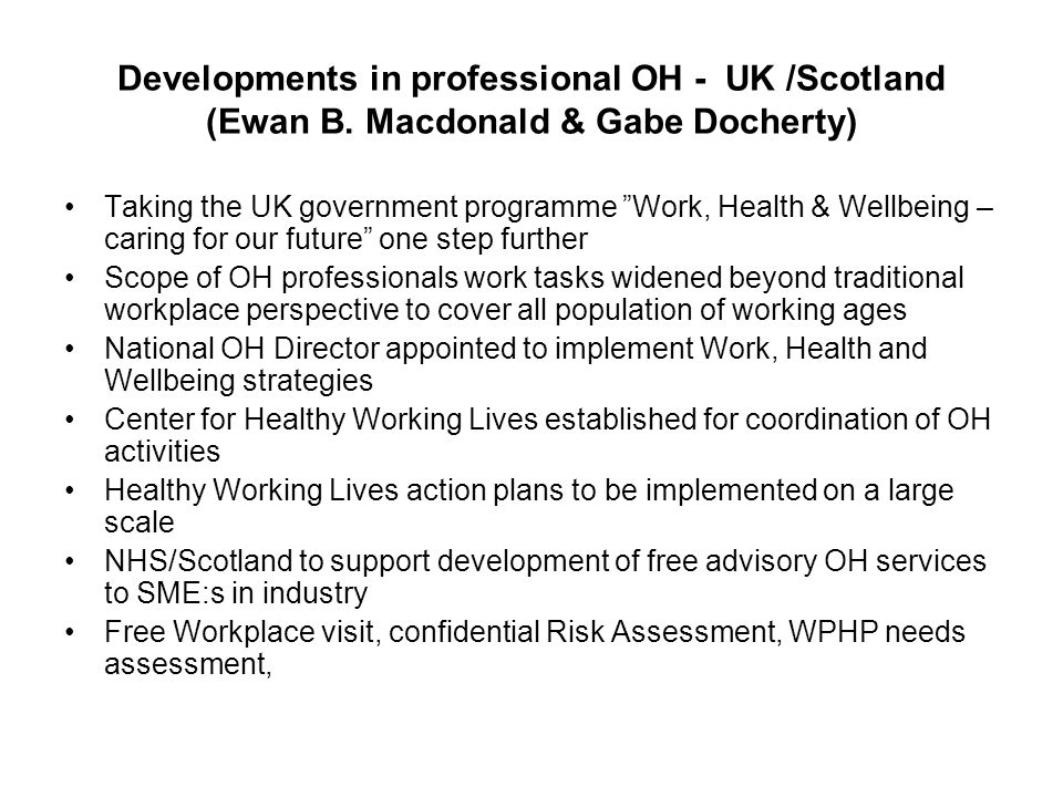 Developments in professional OH - UK /Scotland (Ewan B.