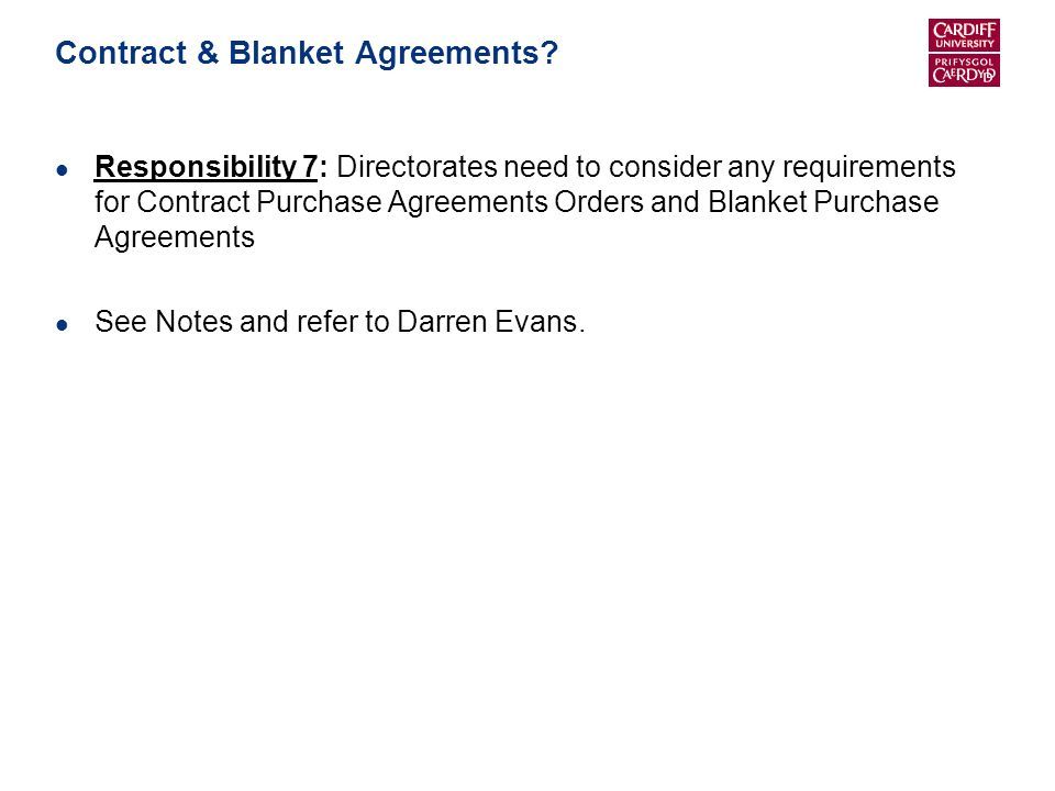 Contract & Blanket Agreements.