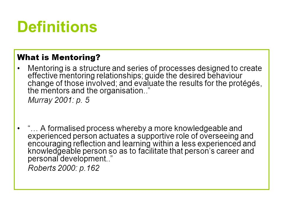Definitions What is Mentoring.