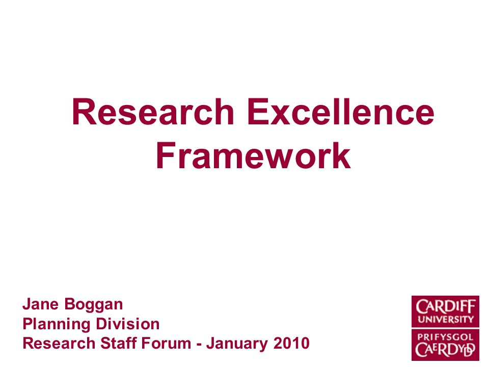 Research Excellence Framework Jane Boggan Planning Division Research Staff Forum - January 2010