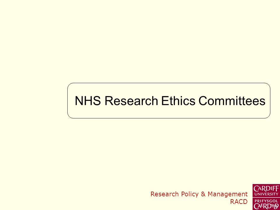 Research Policy & Management RACD NHS Research Ethics Committees
