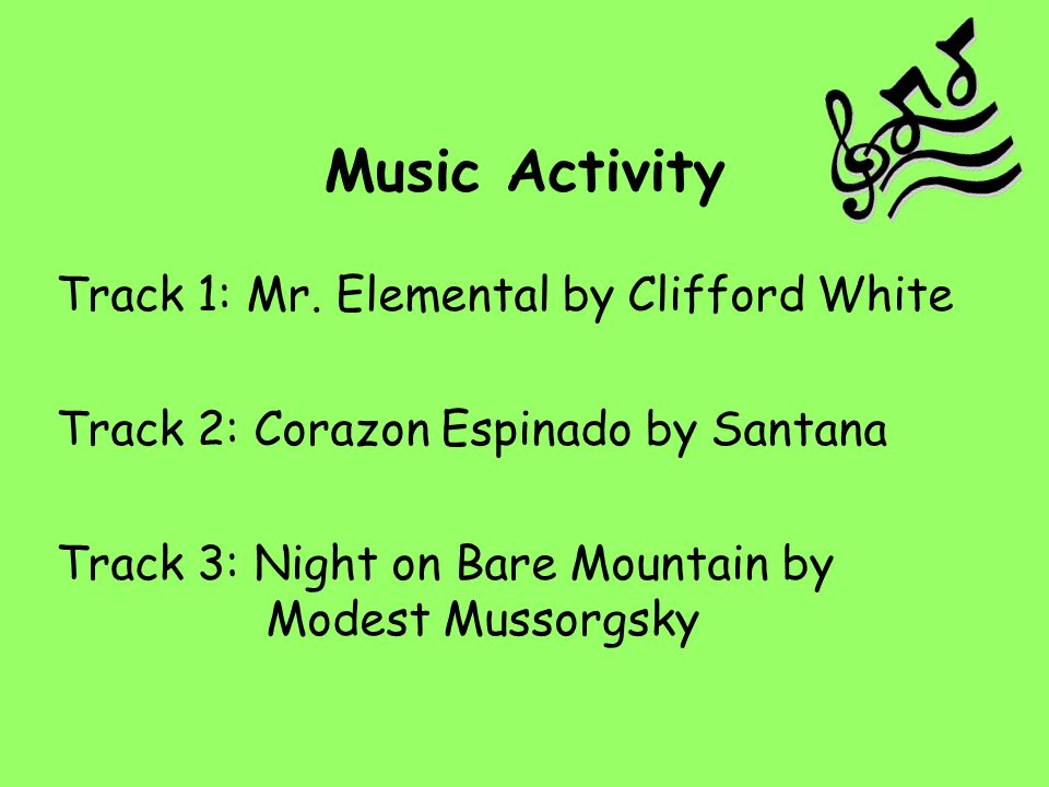 Music Activity Track 1: Mr.