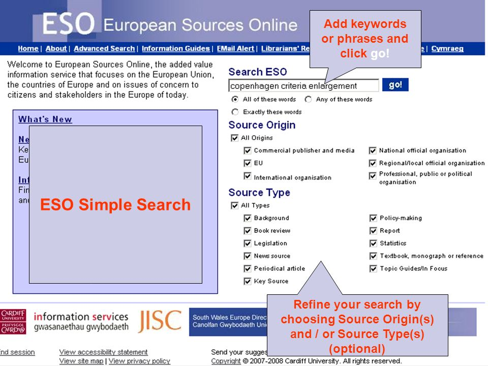 Europe in the World: Information sources © Ian Thomson, May 2009 ESO Simple Search Add keywords or phrases and click go.