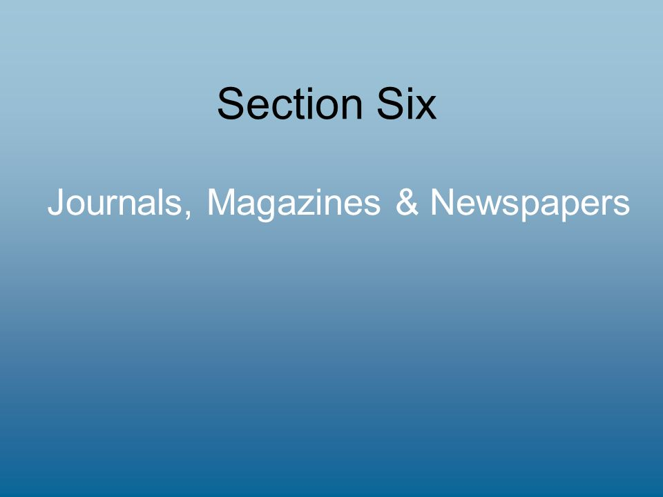 Section Six Journals, Magazines & Newspapers
