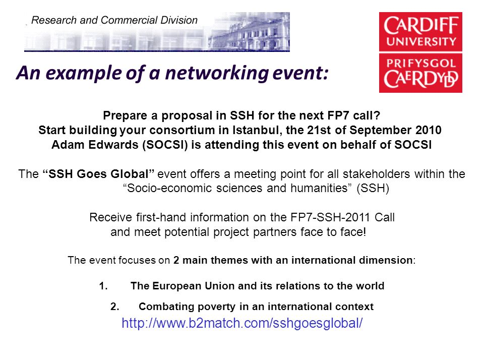 An example of a networking event: Prepare a proposal in SSH for the next FP7 call? Start building your consortium in Istanbul, the 21st of September 2