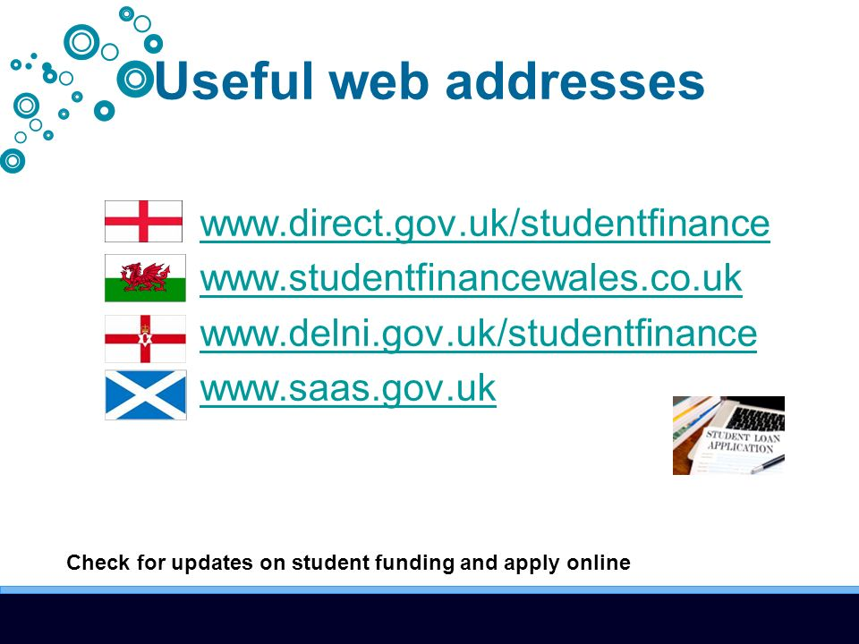 Useful web addresses Check for updates on student funding and apply online
