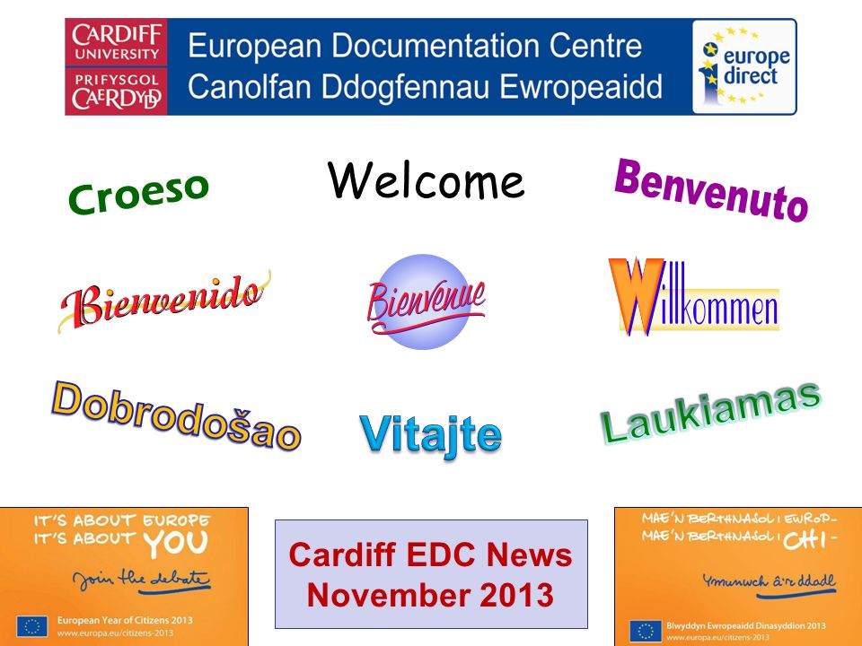 Welcome Croeso Cardiff EDC News November 2013
