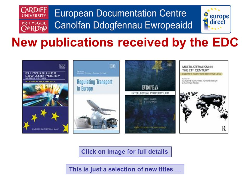 Click on image for full details New publications received by the EDC This is just a selection of new titles …