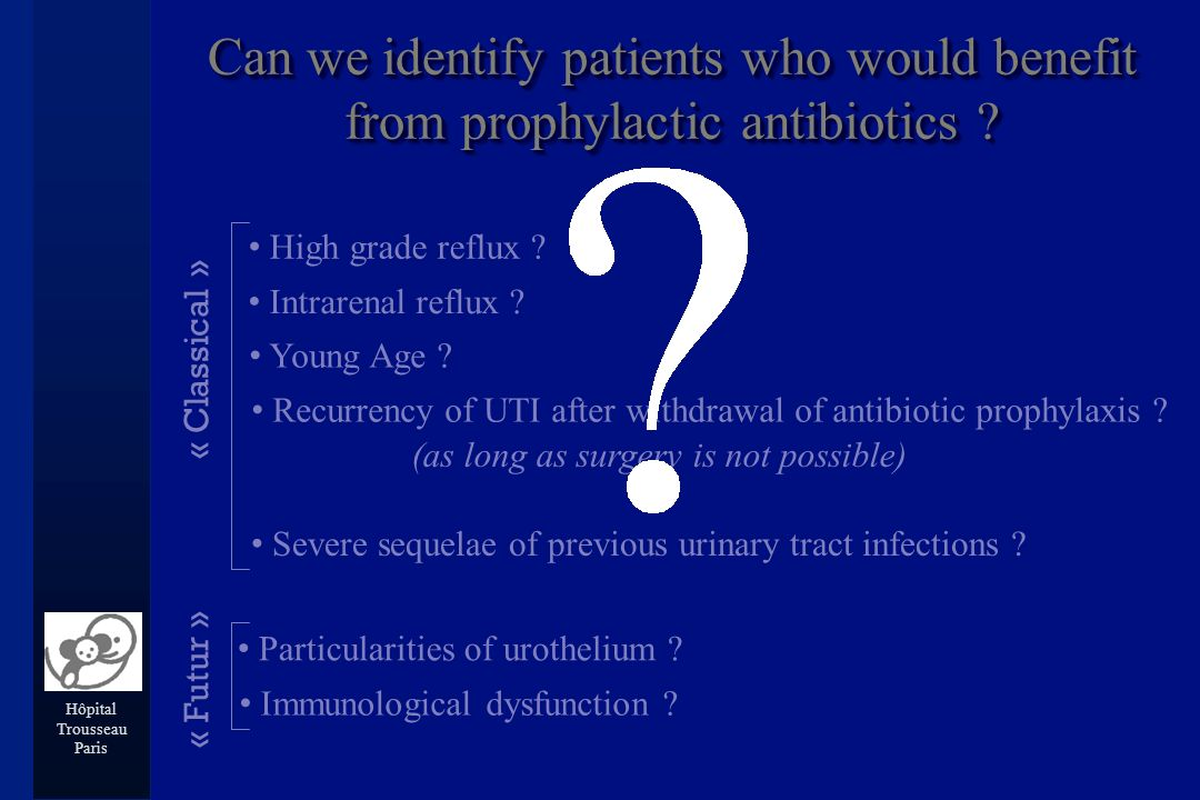 Hôpital Trousseau Paris Can we identify patients who would benefit from prophylactic antibiotics .