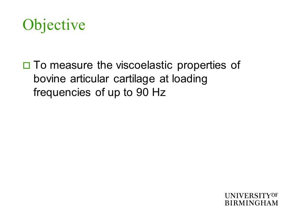 Objective To measure the viscoelastic properties of bovine articular cartilage at loading frequencies of up to 90 Hz
